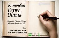 Seorang Muslim Harus Menunaikan Amanat