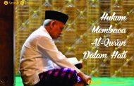 Hukum Membaca Al Qur'an Dalam Hati
