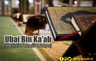 Ubai Bin Ka'ab; Perintis Penulis Wahyu