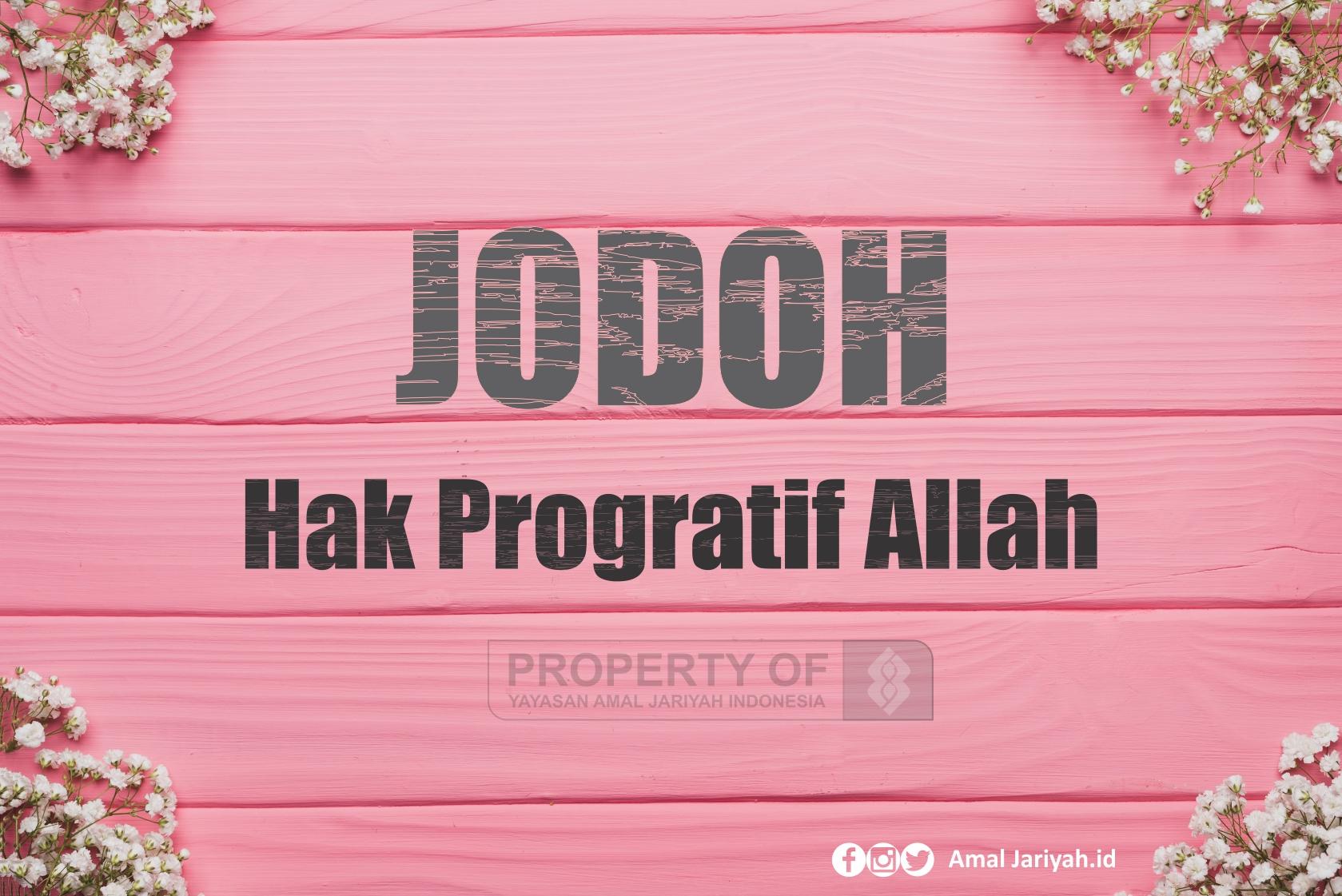 Jodoh, Hak Progratif Allah