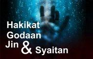 Hakikat Godaan Jin dan Syaitan