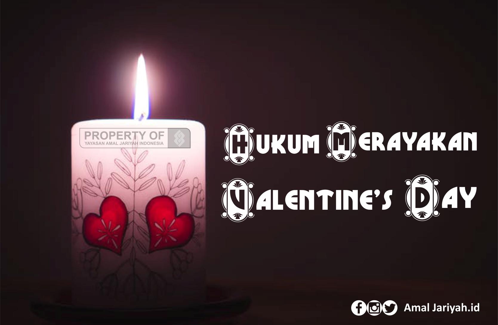 Hukum Merayakan Valentine's Day