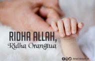 Ridha Allah, Ridha Orangtua