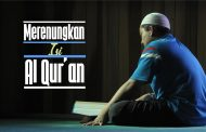 Merenungkan Isi Al-Qur'an