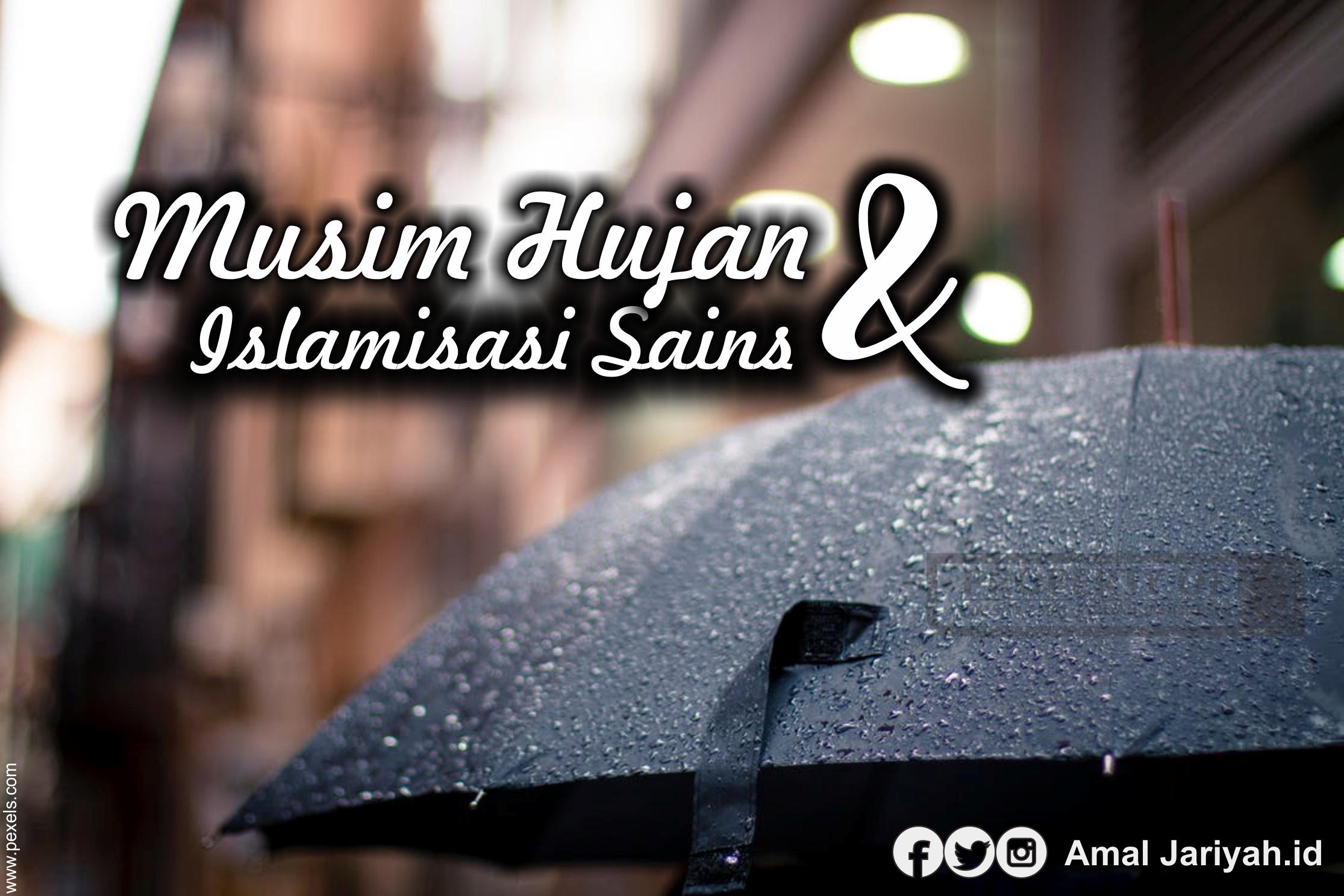 Musim Hujan dan Islamisasi Sains