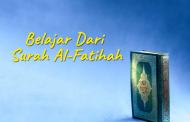 Khutbah Jumat - Belajar Dari Surah Al-Fatihah