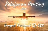 Khutbah Jumat - Pelajaran Penting dari Tragedi Pesawat SJ-182