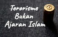 Khutbah Jumat - Terorisme Bukan Ajaran Islam