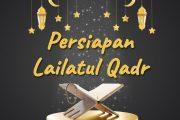 Khutbah Jumat - Persiapan Lailatul Qadr