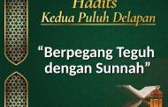 Hadits : Berpegang Teguh dengan Sunnah