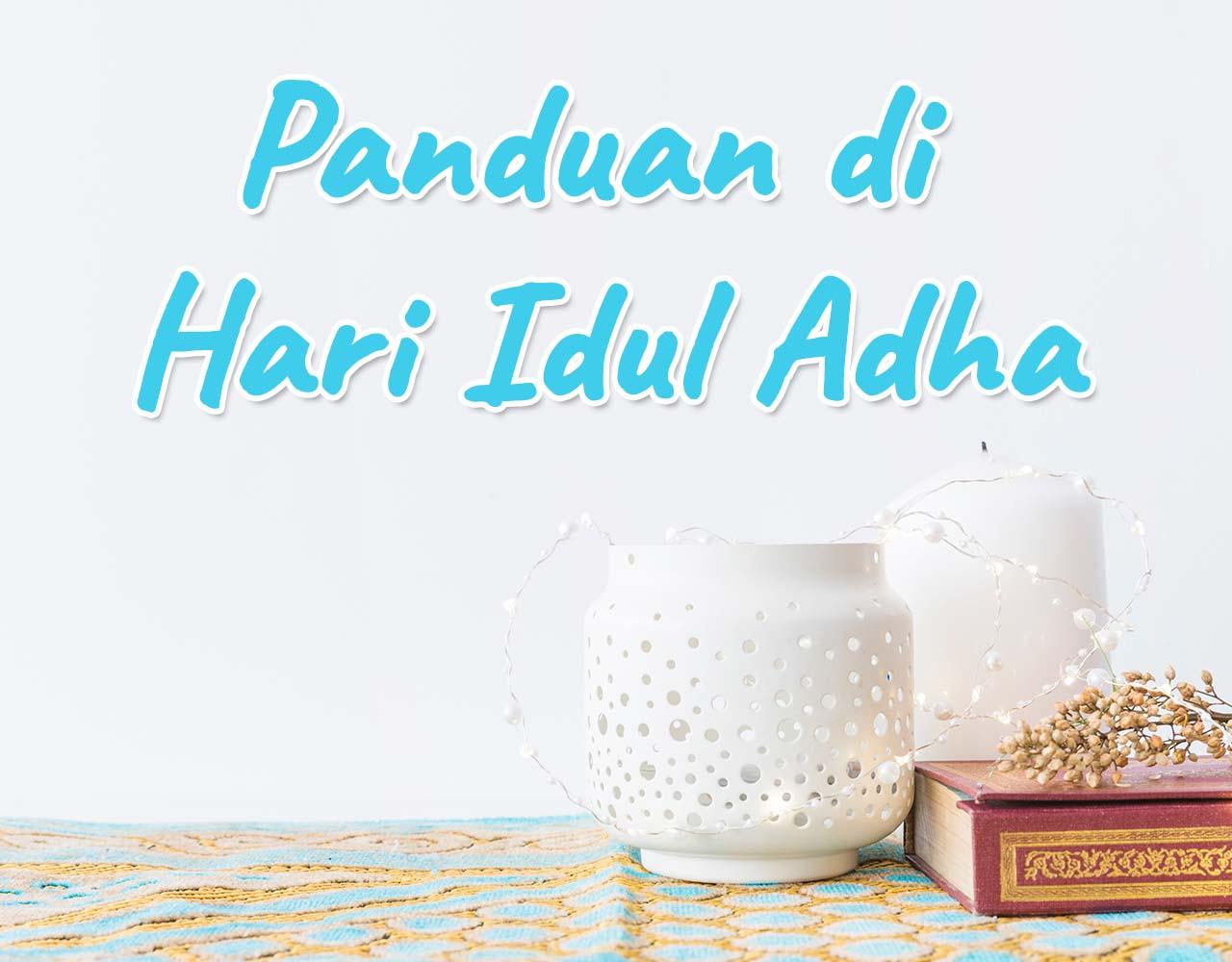 Khutbah Jumat - Panduan di Hari Idul Adha