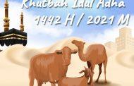 Khutbah Idul Adha 1442 H / 2021 M