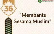 Hadits : Membantu Sesama Muslim