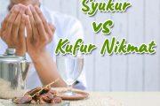 Khutbah Jumat - Syukur vs Kufur Nikmat