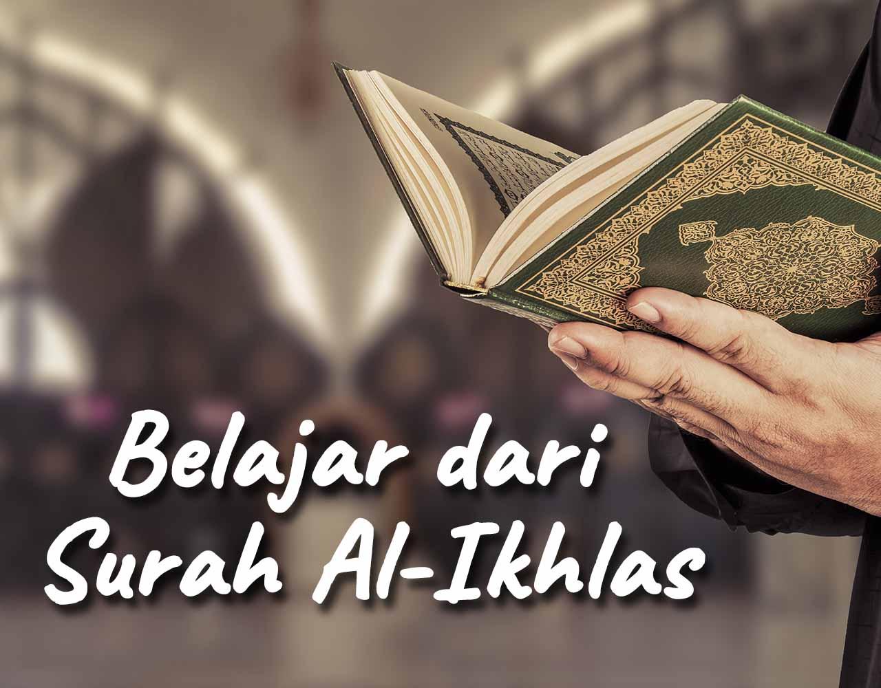 Khutbah Jumat - Belajar dari Surah al Ikhlas