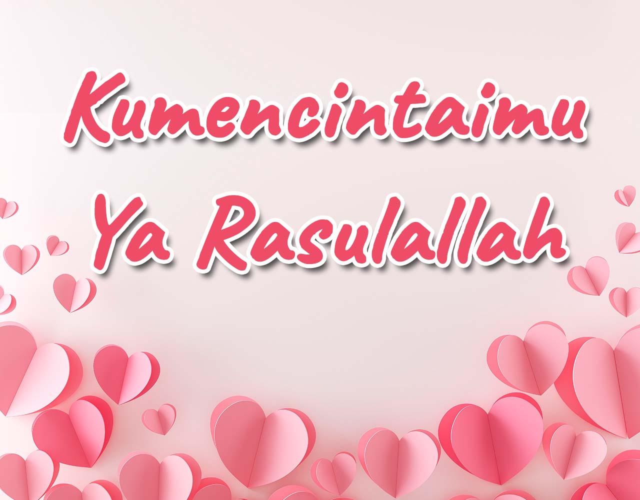 Khutbah Jumat - Kumencintaimu Ya Rasulallah
